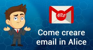 come creare email alice