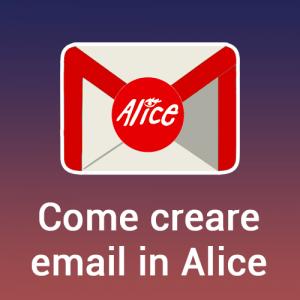 Come creare email in Alice
