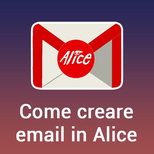Como creare email in Alice